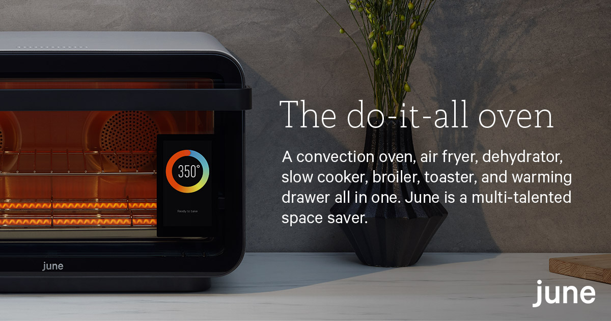 Turn Cooking Stress Into Dinnertime Success June Oven